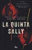 La quinta Sally - Keyes Daniel
