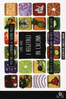 Come fare... I vegetali in cucina. Ricette e segreti per cucinare ad arte e con gusto - Leemann Pietro, Ricci Sauro