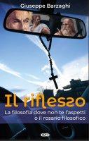 Il riflesso - Giuseppe Barzaghi