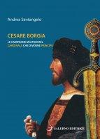 Cesare Borgia - Andrea Santangelo