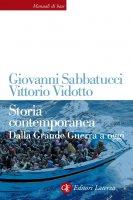 Storia contemporanea - Giovanni Sabbatucci, Vittorio Vidotto