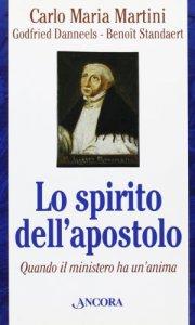 Copertina di 'Lo spirito dell'apostolo. Quando il ministero ha un'anima'