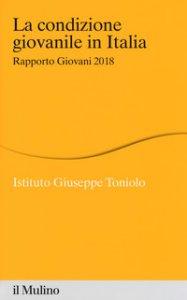 Copertina di 'La condizione giovanile in Italia. Rapporto giovani 2018'