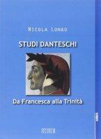 Studi danteschi - Nicola Longo
