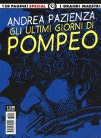 Gli ultimi giorni di Pompeo - Pazienza Andrea