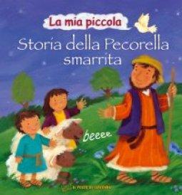 Copertina di 'La mia piccola storia della pecorella smarrita'