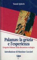Palamas: la grazia e l'esperienza. Gregorio Palamas nella discussione teologica