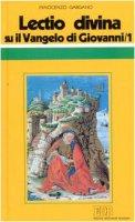«Lectio divina» su il Vangelo di Giovanni [vol_1] - Gargano Innocenzo