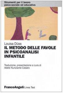 Copertina di 'Il metodo delle favole in psicoanalisi infantile'