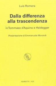 Copertina di 'Dalla differenza alla trascendenza. In Tommaso d'Aquino e Heidegger'