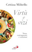 Vizi e virtù - Cettina Militello