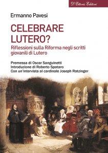 Copertina di 'Celebrare Lutero?'
