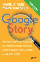 Google Story - David Vise, Mark Malseed