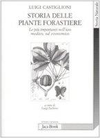 Storia delle piante forastiere - Castiglioni Luigi