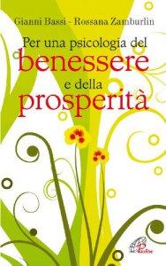 Copertina di 'Per una psicologia del benessere e della prosperità'