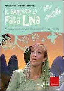 Copertina di 'Il segreto di fata Lina. Per una prevenzione dell'abuso sessuale in età evolutiva. Con DVD'