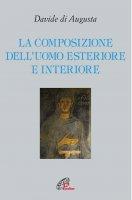 La composizione dell'Uomo esteriore e interiore - Davide di Augusta