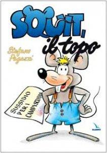 Copertina di 'Squit, il topo. Sussidio per campi scuola'