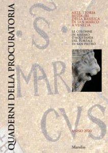 Copertina di 'Quaderni della procuratoria. Arte, storia, restauri della basilica di San Marco a Venezia (2020) vol.14'