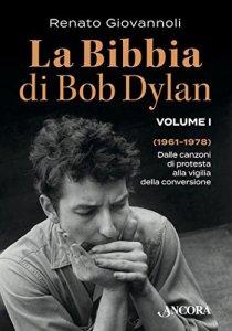 Copertina di 'La Bibbia di Bob Dylan. Volume 1'