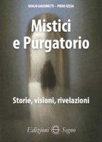 Mistici e purgatorio - Giacometti Giulio, Sessa Piero