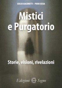 Copertina di 'Mistici e purgatorio'