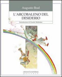 Copertina di 'Arcobaleno del desiderio. (L')'