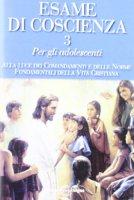 Esame di coscienza vol.3 - Benito Celotti