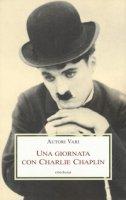 Una giornata con Charlie Chaplin