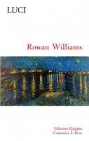 Luci - Rowan Williams