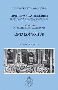 Copertina di 'Concilii Vaticani II Synopsis. Optatam totius. Decretum de institutione sacerdotali'