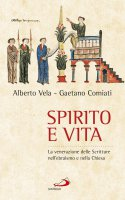 Spirito e vita - Gaetano Comiati , Alberto Vela