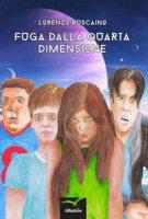 Fuga dalla quarta dimensione - Buscaino Lorenzo