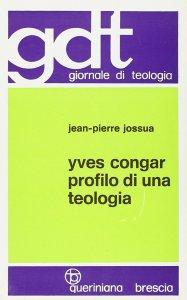 Copertina di 'Yves Congar. Profilo di una teologia (gdt 054)'