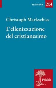 Copertina di 'L' ellenizzazione del cristianesimo'