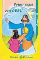 Primi passi con Gesù. Anno A. Sussidio