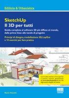 SketchUp. Il 3D per tutti - Chiarello Marco
