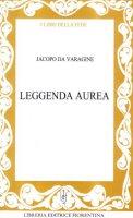 Leggenda aurea - Jacopo da Varagine