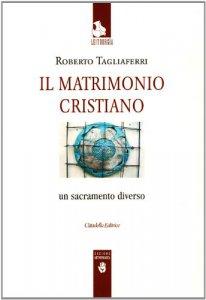 Copertina di 'Il matrimonio cristiano'