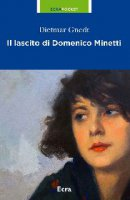 Il lascito di Domenico Minetti - Gnet Dietmar