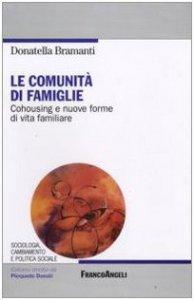 Copertina di 'Le comunità di famiglie. Cohousing e nuove forme di vita familiare'