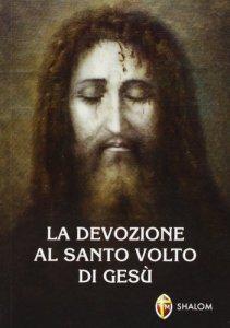 Copertina di 'La devozione al santo volto di Gesù'