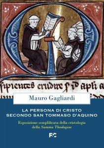 Copertina di 'La persona di Cristo secondo san Tommaso d'Aquino'