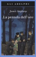 La pentola dell'oro - Stephens James