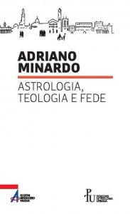 Copertina di 'Astrologia, teologia e fede'