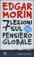 7 lezioni sul pensiero globale - Morin Edgar