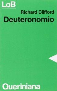 Copertina di 'Deuteronomio. Con un excursus su alleanza e legge'