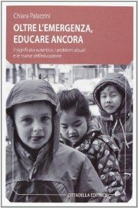 Copertina di 'Oltre l'emergenza, educare ancora'