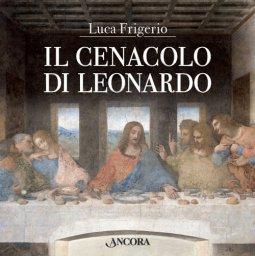 Copertina di 'Il cenacolo di Leonardo'