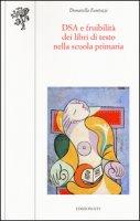 DSA e fruibilità dei libri di testo nella scuola primaria - Fantozzi Donatella